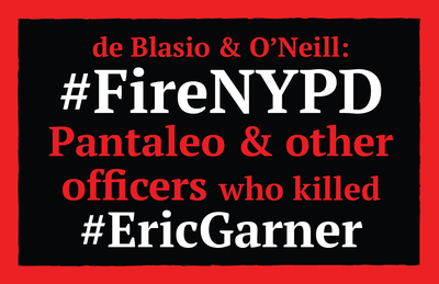 #FireNYPD Officer Daniel Pantaleo and other officers who killed Eric Garner